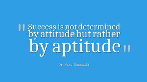 Attitude, Aptitude, Motivation, Quote, Inspiration