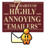 7 Habits Of Annoying Emailers